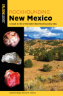 Rockhounding New Mexico: A Guide to 140 of the State's Best Rockhounding Sites Cover Image