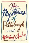 The Mysteries of Pittsburgh (Harper Perennial Modern Classics) Cover Image