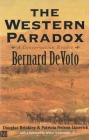 The Western Paradox: A Conservation Reader (The Lamar Series in Western History) Cover Image