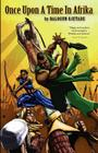 Once Upon a Time in Afrika (Sword and Soul Novel) Cover Image
