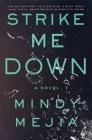 Strike Me Down: A Novel Cover Image