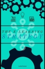 The E-Learning Strategy Cover Image