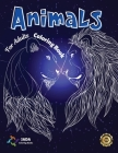 Animals Coloring Books for Adults: Coloring Books for Adults Stress Relieving Design Animals. Relaxation Animals Cover Image