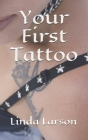 Your First Tattoo Cover Image