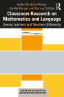 Classroom Research on Mathematics and Language: Seeing Learners and Teachers Differently Cover Image