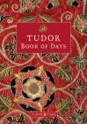 Tudor Book of Days Perpetual Diary Cover Image