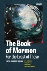 The Book of Mormon for the Least of These, Volume 1 Cover Image