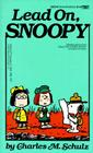 Lead On, Snoopy Cover Image