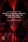 Safety and Reliability Modeling and Its Applications Cover Image