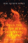 When the Doctor is Bad, He is Very, Very Bad: Stolen Heredity Cover Image