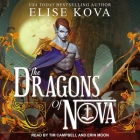 The Dragons of Nova Lib/E Cover Image