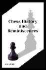 Chess History and Reminiscences Cover Image