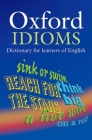 Oxford Idioms Dictionary for Learners of English Cover Image