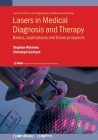 Lasers in Medical Diagnosis and Therapy: Basics, applications and future prospects Cover Image