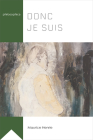 Donc Je Suis (Philosophica) Cover Image