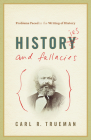 Histories and Fallacies: Problems Faced in the Writing of History Cover Image