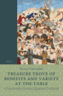 Treasure Trove of Benefits and Variety at the Table: A Fourteenth-Century Egyptian Cookbook: English Translation, with an Introduction and Glossary (Islamic History and Civilization) Cover Image