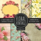 Vintage Floral Scrapbook Paper Pad 8x8 Scrapbooking Kit for Papercrafts, Cardmaking, DIY Crafts, Flower Background, Vintage Design Cover Image