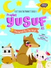 Prophet Yusuf and the Wolf (Prophets of Islam Activity Books) Cover Image