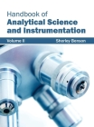 Handbook of Analytical Science and Instrumentation: Volume II Cover Image