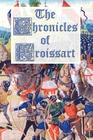 The Chronicles of Froissart Cover Image
