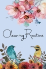 Cleaning Routine: Cleaning Checklist for Keep The House Tidy and Clean- Housekeeping, Weekly Cleaning, Size 6x9-Paperback Cover Image