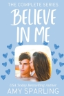 Believe in Love: The Complete Series Cover Image