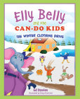 Elly Belly and the Can-Do Kids: The Winter Clothing Drive Cover Image