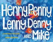Henny, Penny, Lenny, Denny, and Mike Cover Image