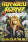Bonded Agent Cover Image