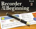 Recorder from the Beginning - Book 2: Full Color Edition Cover Image