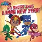 PJ Masks Save Lunar New Year! Cover Image
