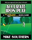 Accurate Iron Play: A RuthlessGolf.com Quick Guide Cover Image