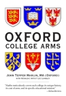 Oxford College Arms: Intriguing Stories Behind Oxford's Shields Cover Image