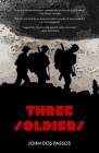 Three Soldiers (Warbler Classics) Cover Image