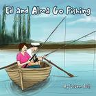 Ed and Alma Go Fishing Cover Image