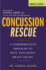 Concussion Rescue: A Comprehensive Program to Heal Traumatic Brain Injury Cover Image