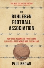 The Ruhleben Football Association: How Steve Bloomer's Footballers Survived a First World War Prison Camp Cover Image