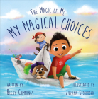 My Magical Choices: Deluxe Jacketed Edition Cover Image