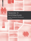 Spaces in Architecture: Areas, Distances, Dimensions Cover Image