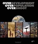 Overdevelopment, Overpopulation, Overshoot Cover Image