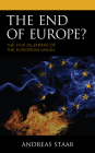 The End of Europe?: The Five Dilemmas of the European Union Cover Image