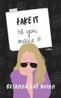 Fake It till You Make It Cover Image