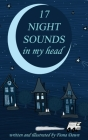 17 Night Sounds In My Head Cover Image