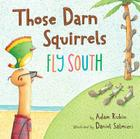 Those Darn Squirrels Fly South Cover Image