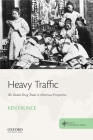 Heavy Traffic: The Global Drug Trade in Historical Perspective Cover Image