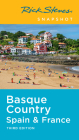 Rick Steves Snapshot Basque Country: Spain & France Cover Image