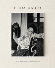 Frida Kahlo: The Gisele Freund Photographs Cover Image