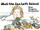 What the Sea Left Behind Cover Image