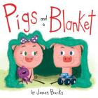 Pigs and a Blanket Cover Image